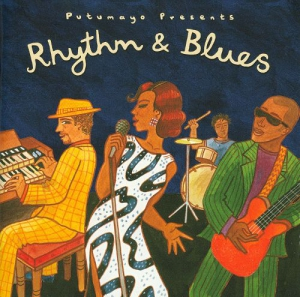 Rhytm & Blues Putumayo